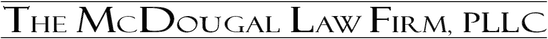 The McDougal Law Firm, PLLC Logo